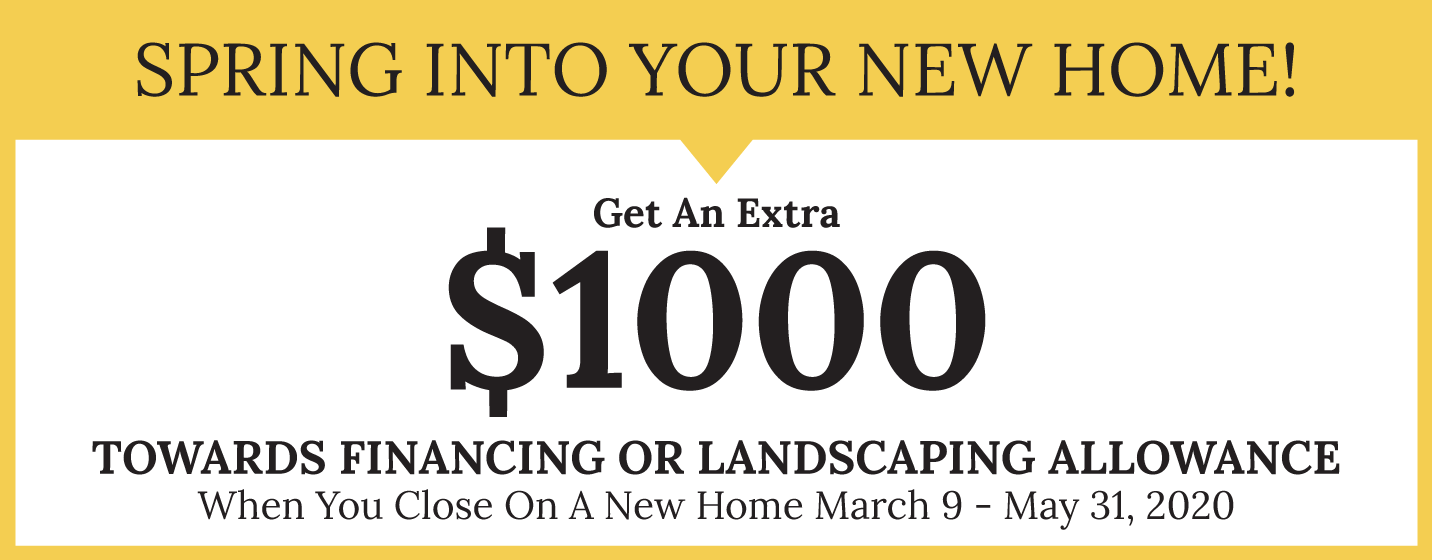 Spring Into Your New Home Promo